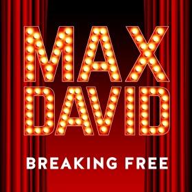 MAX DAVID - BREAKING FREE